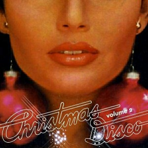Various Artists - Christmas Disco, Vol. 2 [Favorite]