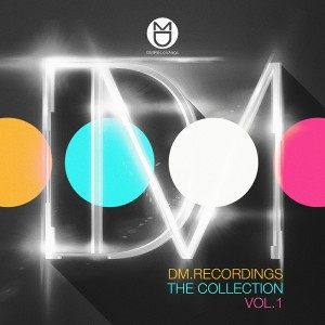 Various Artists - DM.Recordings The Collection, Vol. 1 [DM.Recordings]