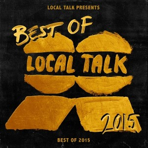 Various Artists - Local Talk Best of 2015 [Local Talk]