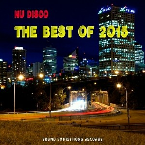 Various Artists - Nu Disco The Best of 2015 [Sound-Exhibitions-Records]