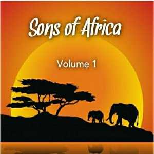 Various Artists - Sons Of Africa, Vol. 1 [Soulful Horizons Music]