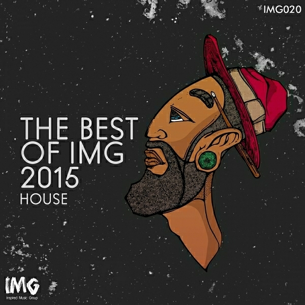 Various artists the best of img house 2015 inspired for Best house music 2015