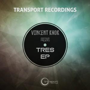Vincent Kwok - Tres [Transport]