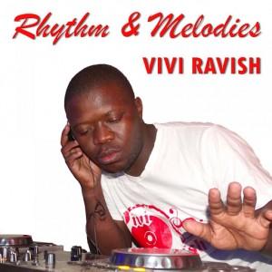 Vivi Ravish - Rhythm & Melodies [Liquidistic Vibe Records]