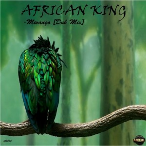 African King - Mwango (Dub Mix) [Apparel Records]