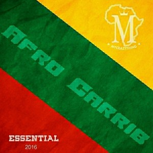 Afro Carrib - Essential 2016 [Mycrazything Records]