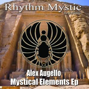 Alex Augello - Mystical Elements EP [Rhythm Mystic Recordings]