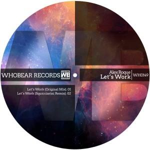 Alex Roque - Let's Work [Whobear]