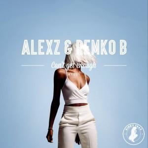 Alexz & Remko B - Can't Get Enough [Kinky Trax]