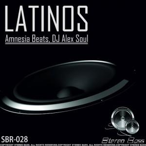 Amnesia Beats, DJ Alex Soul - LATINOS [Stereo Bass]