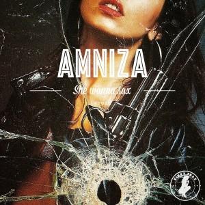 Amniza - She Wanna Sax [Kinky Trax]