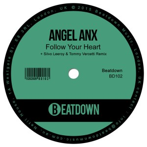 Angel Anx - Follow Your Heart [Beatdown]