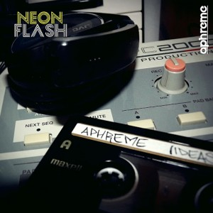 Aphreme - Neon Flash EP [Octave Moods]