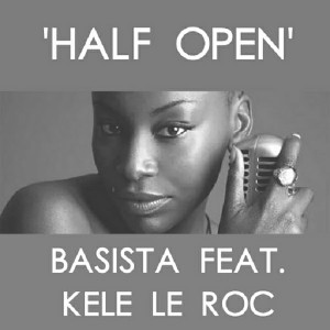 Basista feat. Kele Le Roc - Half Open [M.I.RAW Recordings]