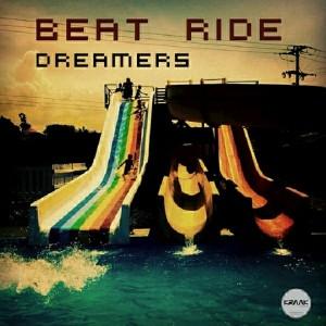 Beat Ride - Dreamers [Kraak Records]