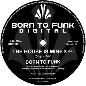 Born To Funk - The House Is Mine [Born To Funk Digital]