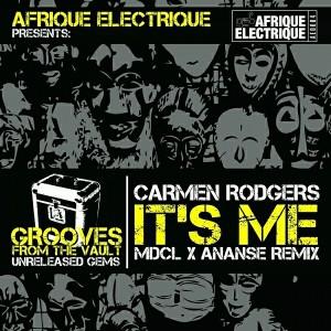 Carmen Rodgers - It's Me [Afrique Electrique]