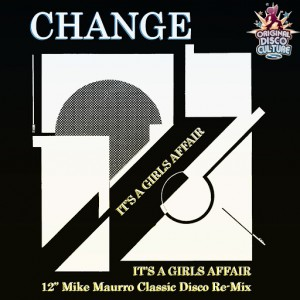 """Change - It's a Girl's Affair (12"""" Mike Maurro Classic Disco Re-Mix) [Fonte]"""