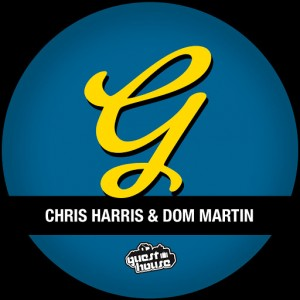 Chris Harris & Dom Martin - Da Sound (2015 Remixes) [Guesthouse US]