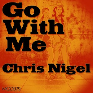 Chris Nigel - Go With Me [Modulate Goes Digital]
