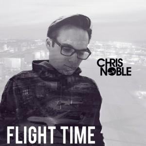 Chris Noble - Flight Time [Gute Laune Music]