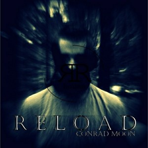 Conrad Moon - Reload [Reverse House Recordings]