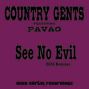 Country Gents - See No Evil 2015 [Deep Cartel Recordings]