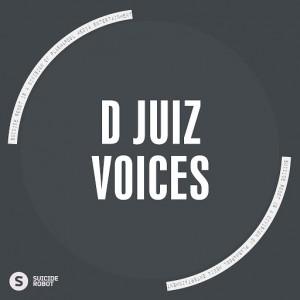 D Juiz - Voices [Suicide Robot]