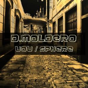 D.Moldero - UOU  Sphere [Rack Records Music]