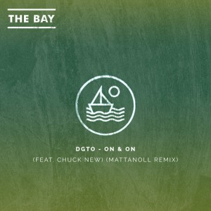 DGTO - On & On (feat. Chuck New) [Mattanoll Remix]- Single [Artist Intelligence Agency]