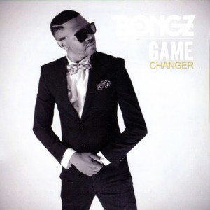 DJ Bongz - Game Changer [WMJ Music]