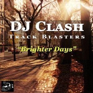 DJ Clash - Brighter Days [Sweatin]