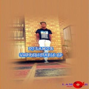 DJ Lamor - Unpredictable EP [Lamor Music]