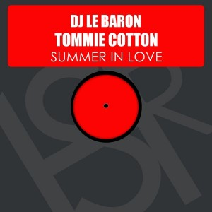 DJ Le Baron feat. Tommie Cotton - Summer In Love [HSR Records]