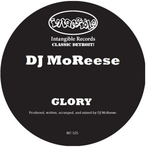 DJ MoReese - Glory [Intangible Records]