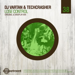 DJ Vartan & Techcrasher - Lose Control [Deepartment Records]