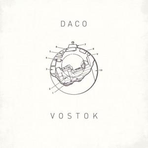 Daco - Vostok [Paper Recordings]