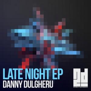 Danny Dulgheru - Late Night EP [2D Recordings (Woun Records)]