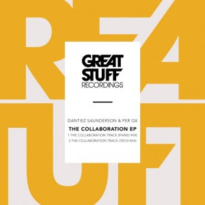 Dantiez Saunderson & Per QX - The Collaboration EP [Great Stuff]