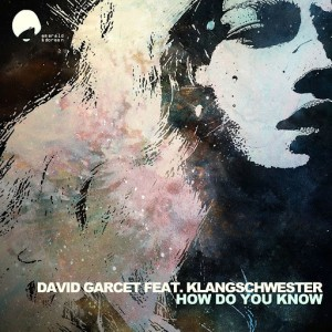 David Garcet - How Do You Know [Emerald & Doreen Records]