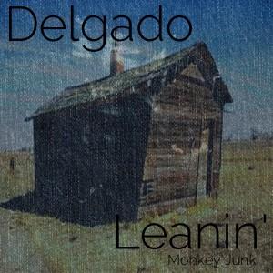 Delgado - Leanin [Monkey Junk]