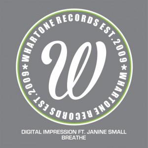 Digital Impression feat. Janine Small - Breathe [Whartone Records]