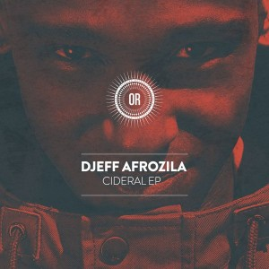 Djeff Afrozila - Cideral [Offering Recordings]