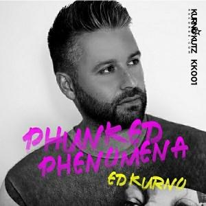Ed Kurno - Funked Phenomena [Kurno Kutz Records]