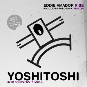 Eddie Amador - Rise (Remixes) [Yoshitoshi Recordings]