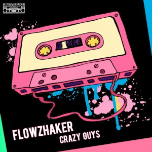 Flowzhaker - Crazy Guys [Instrumenjackin Records]