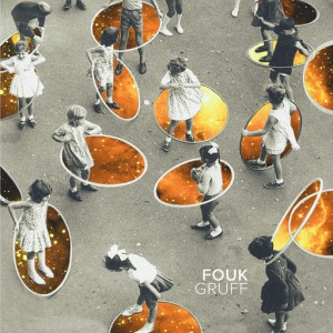Fouk - Gruff EP [House of Disco Records]