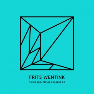 Frits Wentink - Rising Sun, Falling Coconut EP [Heist Recordings]