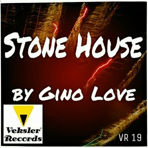 Gino Love - Stone House [Veksler Records]