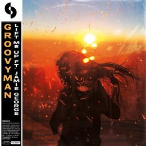 Groovyman - Lift Me Up (feat. Jamie George) [SoSure Music]